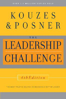 THE LEADERSHIP CHALLENGE - James Kouzes and Barry Posner (2007 Revised)